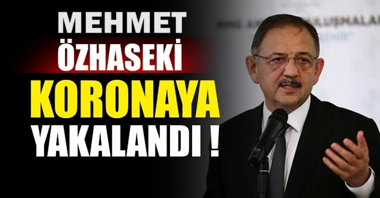 AK Parti Genel Başkan Yardımcısı Mehmet Özhaseki'nin Covid-19 test sonucu pozitif çıktı