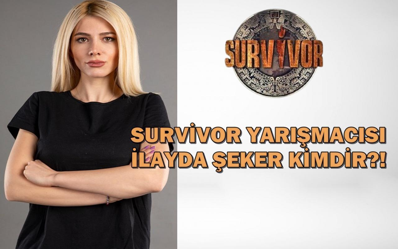 Survivor İlayda Şeker kimdir?