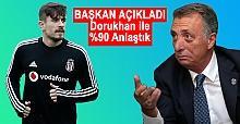 Ahmet Nur Çebi açıkladı! Dorukhan'la yüzde 90 anlaştık